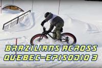 Brazilians Across Quebec episódio 3