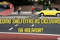 Como são feitas as ciclovias na Holanda